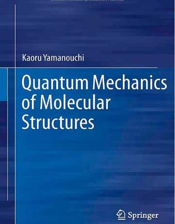 دانلود کتاب مکانیک کوانتومی ساختار های مولکولی Yamanouchi
