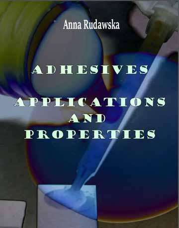 دانلود کتاب چسب ها: کاربرد ها و خواص Anna Rudawska