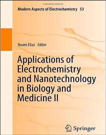 دانلود کتاب کاربرد الکتروشیمی و نانوتکنولوژی در زیست شناسی و پزشکی II