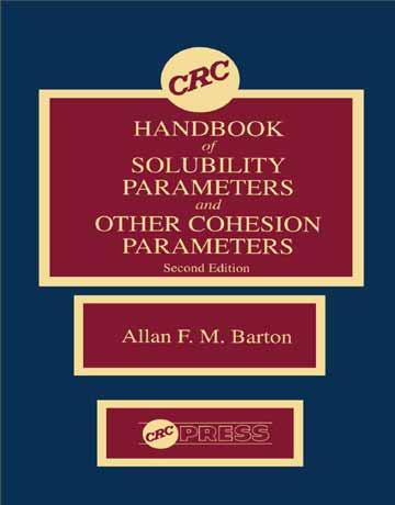هندبوک CRC پارامترهای حلالیت و دیگر پارامترهای جاذبه مولکولی ویرایش 2