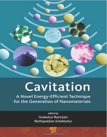 کتاب کاویتاسیون: تکنیک نوین انرژی کارآمد برای تولید نانومواد