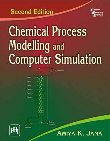 دانلود کتاب مدل سازی فرایند های شیمیایی و شبیه سازی کامپیوتری ویرایش 2