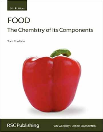 دانلود کتاب مواد غذایی: شیمی اجزای آن ویرایش پنجم Tom P. Coultate