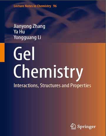 کتاب شیمی ژل: برهکمنش ها، ساختار ها و خواص چاپ 2018