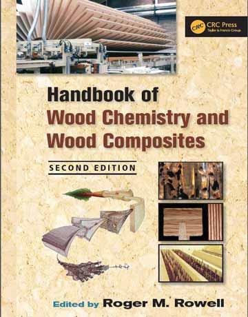 هندبوک شیمی چوب و کامپوزیت های چوب ویرایش دوم Roger M. Rowell