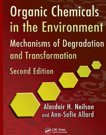 دانلود کتاب مواد شیمیایی آلی در محیط زیست ویرایش دوم Neilson