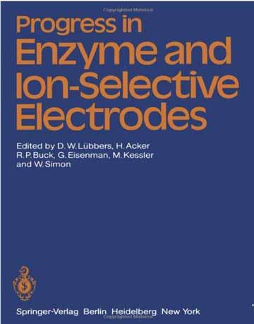 دانلود کتاب پیشرفت در الکترود های آنزیمی و الکترود های یون گزین