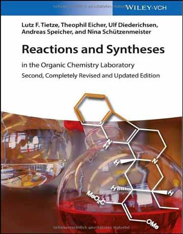 دانلود کتاب واکنش ها و سنتز: در آزمایشگاه شیمی آلی ویرایش دوم Tietze