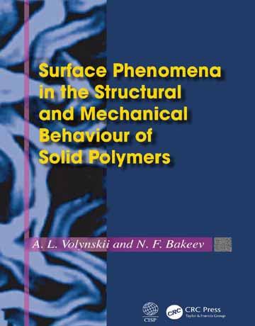 دانلود کتاب پدیده سطحی در رفتار ساختاری و مکانیکی پلیمرهای جامد