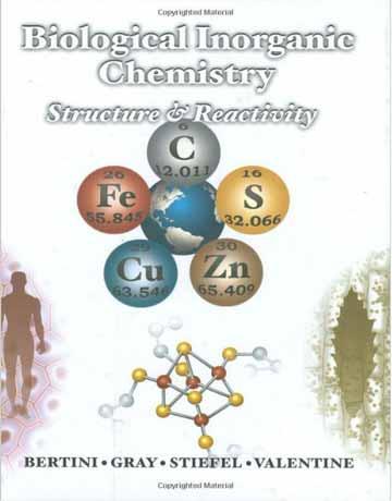 کتاب شیمی معدنی بیولوژیکی: ساختار و واکنش پذیری Harry B. Gray