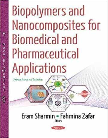 کتاب بیوپلیمرها و نانوکامپوزیت ها برای کاربرد های بیومدیکال و دارویی