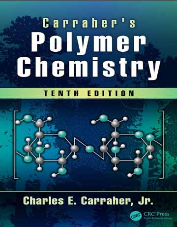 کتاب شیمی پلیمر Carraher's کاراهر ویرایش دهم