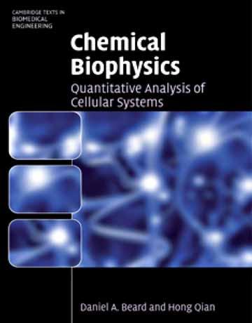 کتاب بیوفیزیک شیمیایی: آنالیز کمی سیستم های سلولی Daniel A. Beard
