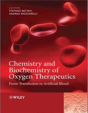 کتاب شیمی و بیوشیمی درمان شناسی اکسيژن: از تزریق تا خون مصنوعی