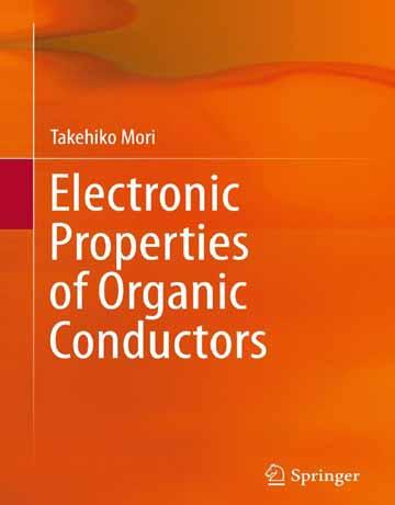 کتاب خواص الکتریکی رسانا های آلی Takehiko Mori