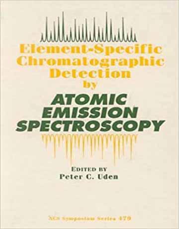 کتاب شناسایی کروماتوگرافی عنصر خاص با طیف سنجی نشر اتمی Peter C. Uden