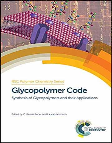 کتاب کد گلیکوپلیمر: سنتز گلیکوپلیمرها و کاربرد های آن ها