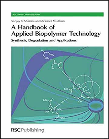 هندبوک تکنولوژی بیوپلیمر های کاربردی: سنتز، تجزیه و کاربرد Sharma