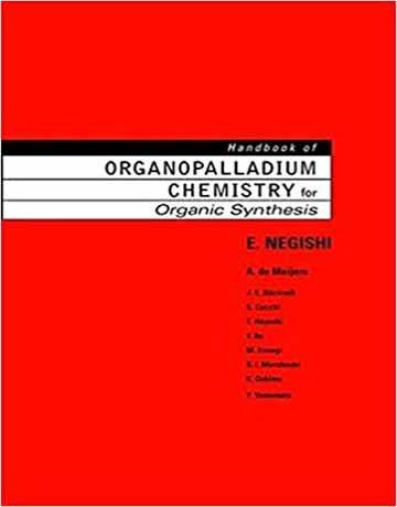 هندبوک شیمی ارگانوپالادیوم برای سنتز آلی 2 جلدی Ei-ichi Negishi