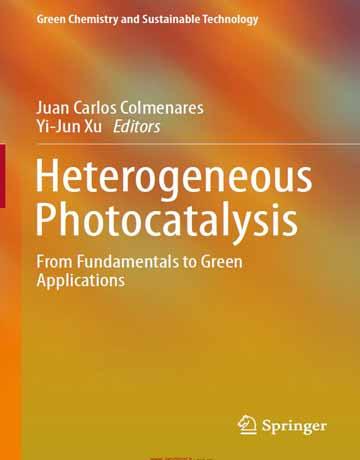 کتاب فوتوکاتالیز ناهمگن: از اصول تا کاربرد های سبز