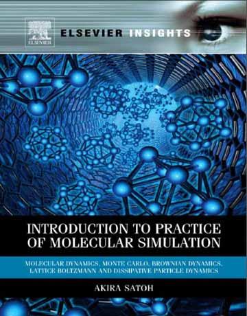کتاب مقدمه ای بر تمرین شبیه سازی مولکولی: دینامیک مولکولی
