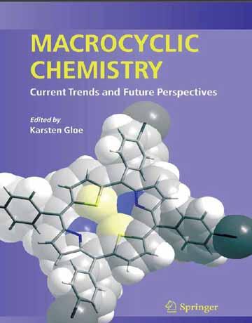 کتاب شیمی ماکروسیکلیک: روند فعلی و چشم انداز آینده K. Gloe