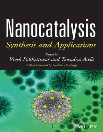 دانلود کتاب نانوکاتالیزور: سنتز و کاربرد ها Vivek Polshettiwar