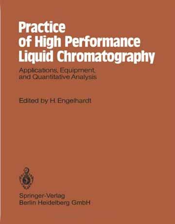 کتاب تمرین کروماتوگرافی مایع با کارایی بالا HPLC: کاربرد، تجهیزات و آنالیز کمی