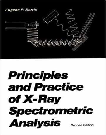 کتاب مبانی و تمرین آنالیز اسپکترومتری اشعه ایکس E.P. Bertin