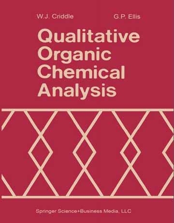 دانلود کتاب آنالیز شیمیایی آلی کیفی W. J. Criddle