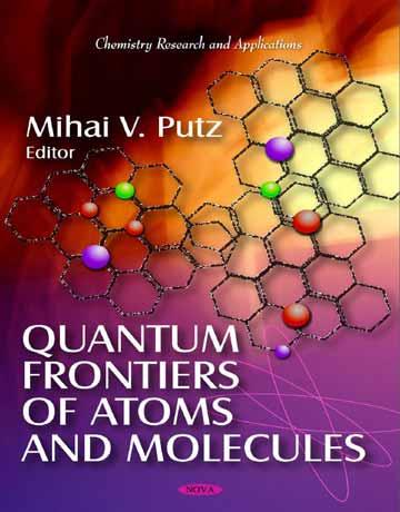 دانلود کتاب مرزهای کوانتومی اتم ها و مولکول ها Mihai V. Putz