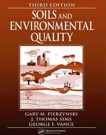 دانلود کتاب خاک و کیفیت محیط زیست ویرایش سوم Pierzynski