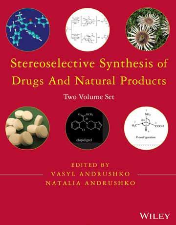 کتاب سنتز فضاگزین دارو ها و محصولات طبیعی 2 جلدی