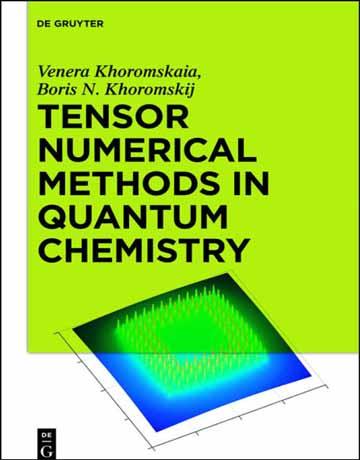 دانلود کتاب روش های عددی تانسور در شیمی کوانتوم