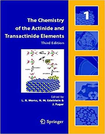 دانلود کتاب شیمی اکتینید و عناصر ترانس اکتینید ویرایش سوم 5 جلدی