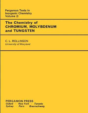 دانلود کتاب شیمی کروم، مولیبدن و تنگستن Carl L. Rollinson