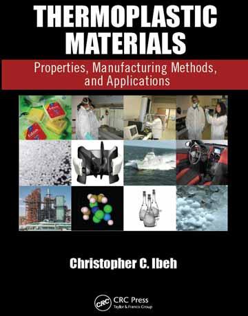 کتاب مواد ترموپلاستیک: خواص، روش های تولید و کاربرد Christopher C. Ibeh