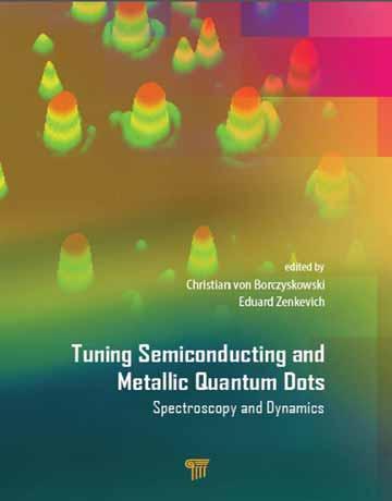 کتاب نقطه های کوانتومی فلزی و تنظیم نیمه رسانا: طیف سنجی و دینامیک