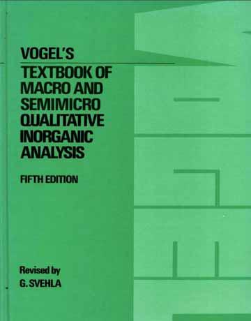کتاب وگل Vogel's از آنالیز معدنی کیفی میکرو و نیمه میکرو ویرایش پنجم