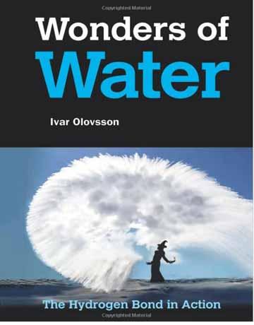 کتاب شگفتی های آب: پیوند هیدروژنی در عمل Ivar Olovsson