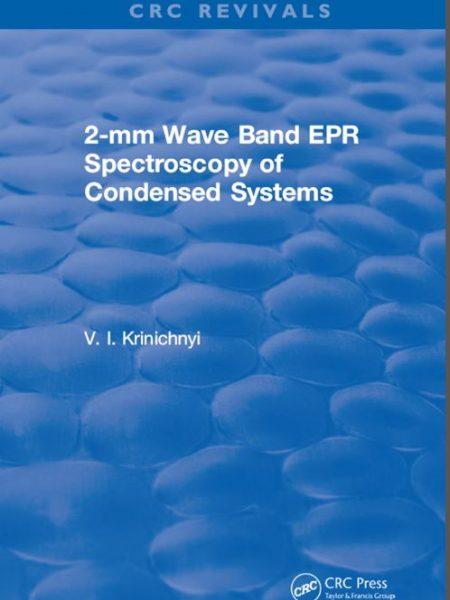 کتاب طیف سنجی EPR نوار موج 2 میلی متری سیستم های چگال