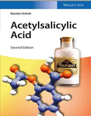 کتاب استیل سالیسیلیک اسید ( آسپرین) ویرایش دوم Karsten Schror