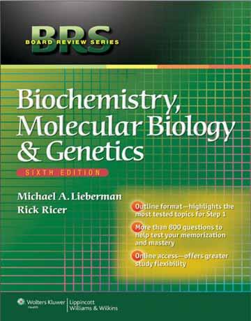 کتاب بیوشیمی BRS، زیست شناسی مولکولی و ژنتیک ویرایش ششم Michael Lieberman