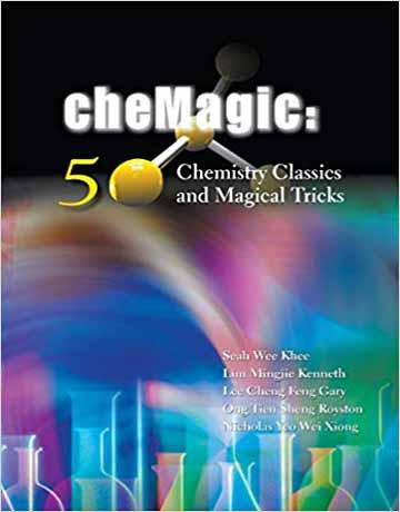 کتاب Chemagic: پنجاه ترفند کلاسیک و جادویی شیمی