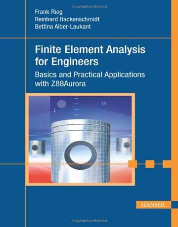 کتاب آنالیز المان محدود برای مهندسین Finite Element + Z88Aurora