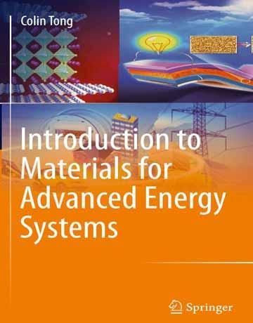 کتاب مقدمه ای بر مواد برای سیستم های انرژی پیشرفته Colin Tong