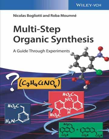 کتاب سنتز آلی چند مرحله ای: یک راهنما از طریق آزمایش Nicolas Bogliotti