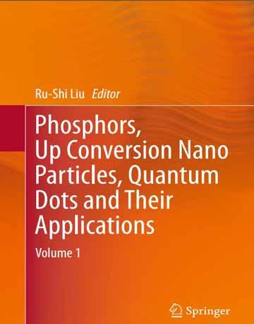 کتاب فسفر، تبدیل نانو ذرات، نقاط کوانتومی و کاربرد آن ها جلد 1