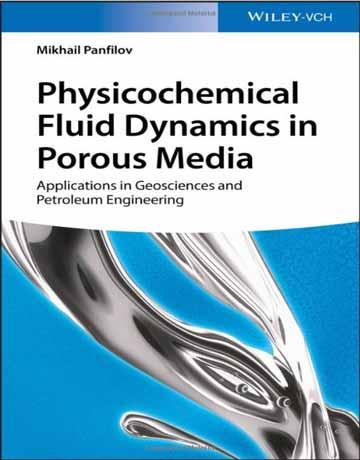 کتاب دینامیک فیزیکوشیمیایی سیالات در مدیای متخلخل Panfilov