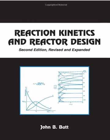 کتاب سینتیک واکنش و طراحی راکتور ویرایش دوم John B. Butt
